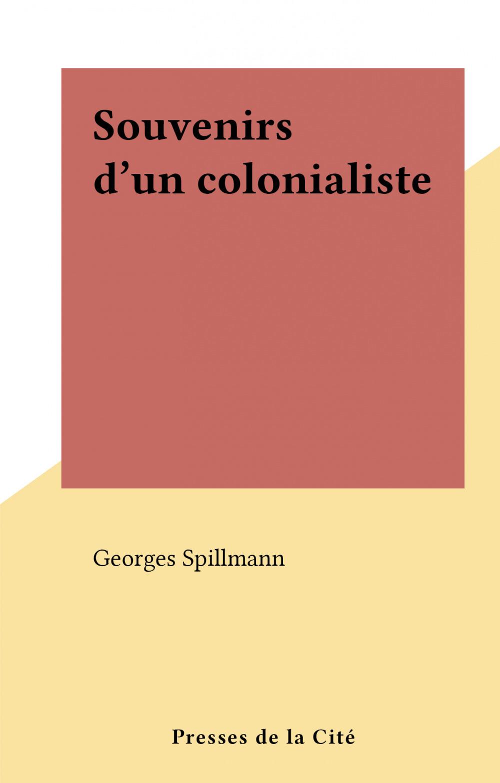 Souvenirs d'un colonialiste