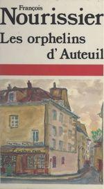 Vente Livre Numérique : Les orphelins d'Auteuil  - François Nourissier