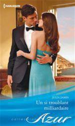 Vente EBooks : Un si troublant milliardaire  - Julia James