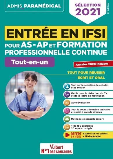 Entree en IFSI pour AS-AP et formation professionnelle continue (FPC) ; tout-en-un (édition 2021)