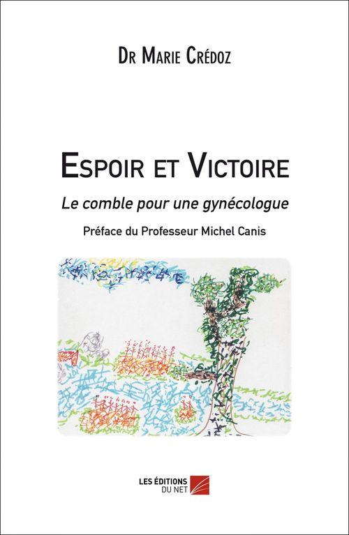 espoir et victoire ; le comble pour une gynécologue