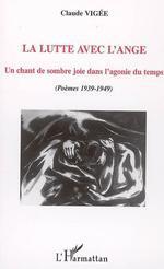 Vente EBooks : Lutte avec l'ange ; un chant de sombre joie dans l'agonie du temps  - Claude Vigée
