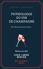 Physiologie du vin de Champagne  - Rouget - Louis Lurine - Bouvier - Charles Edouard Elmerich