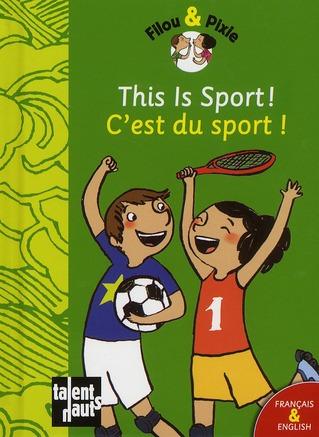 This is sport! ; c'est du sport!