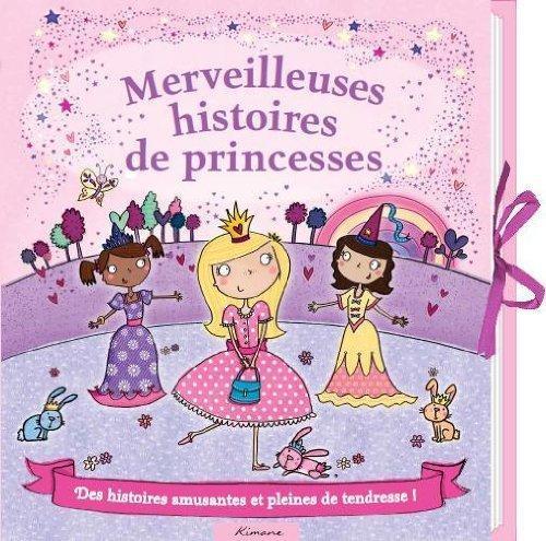 Merveilleuses histoires de princesses