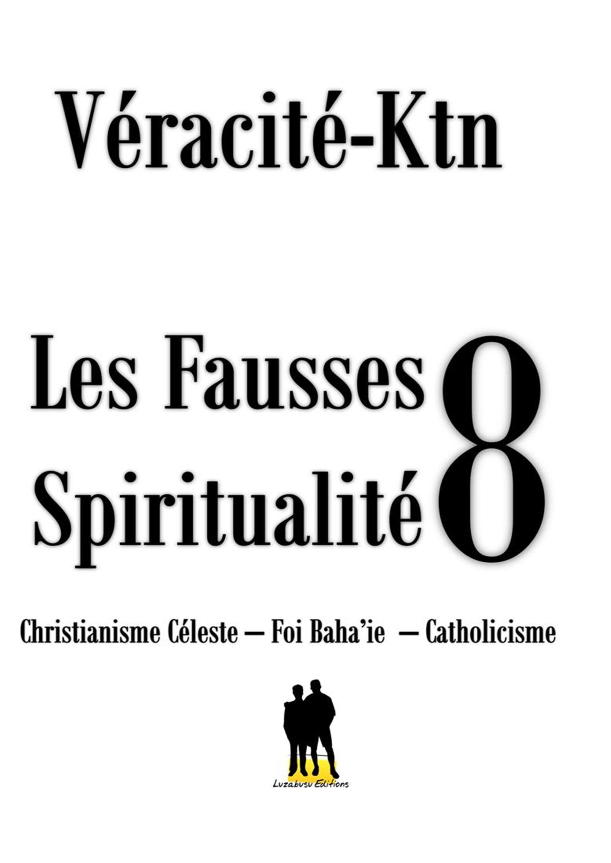 Les fausses spiritualités 8