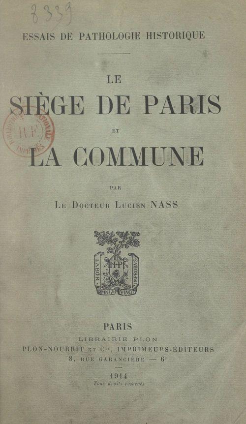 Le siège de Paris et la Commune