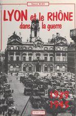 Vente Livre Numérique : Lyon et le département du Rhône dans la guerre 1939-1945  - Marcel Ruby