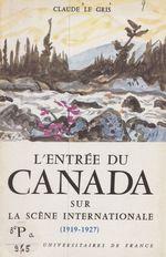L'entrée du Canada sur la scène internationale, 1919-1927