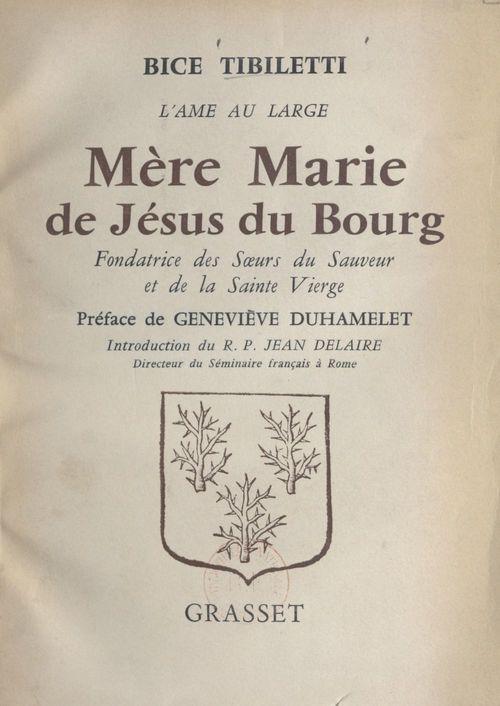 Mère Marie de Jésus du Bourg  - Bice Tibiletti