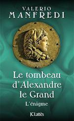 Le tombeau d'Alexandre le Grand