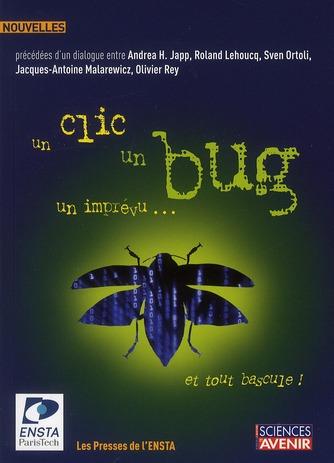 Un clic, un bug, un imprévu... et tout bascule ! ; concours de nouvelles (2e édition)