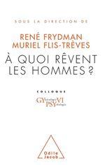 Vente EBooks : À quoi rêvent les hommes ?  - René FRYDMAN - Muriel Flis-Trèves