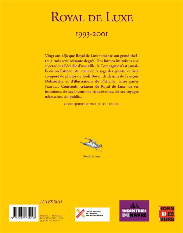 royal de luxe ; 1993-2001