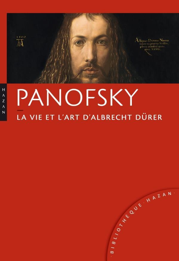 La vie et l'oeuvre d'Albrecht Dürer (édition 2012)