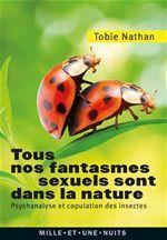 Vente Livre Numérique : Tous nos fantasmes sexuels sont dans la nature  - Tobie Nathan