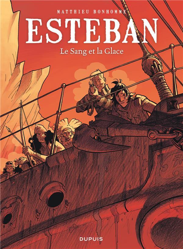 Esteban t.5 ; le sang et la glace