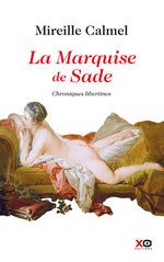 Vente Livre Numérique : La Marquise de Sade  - Mireille Calmel
