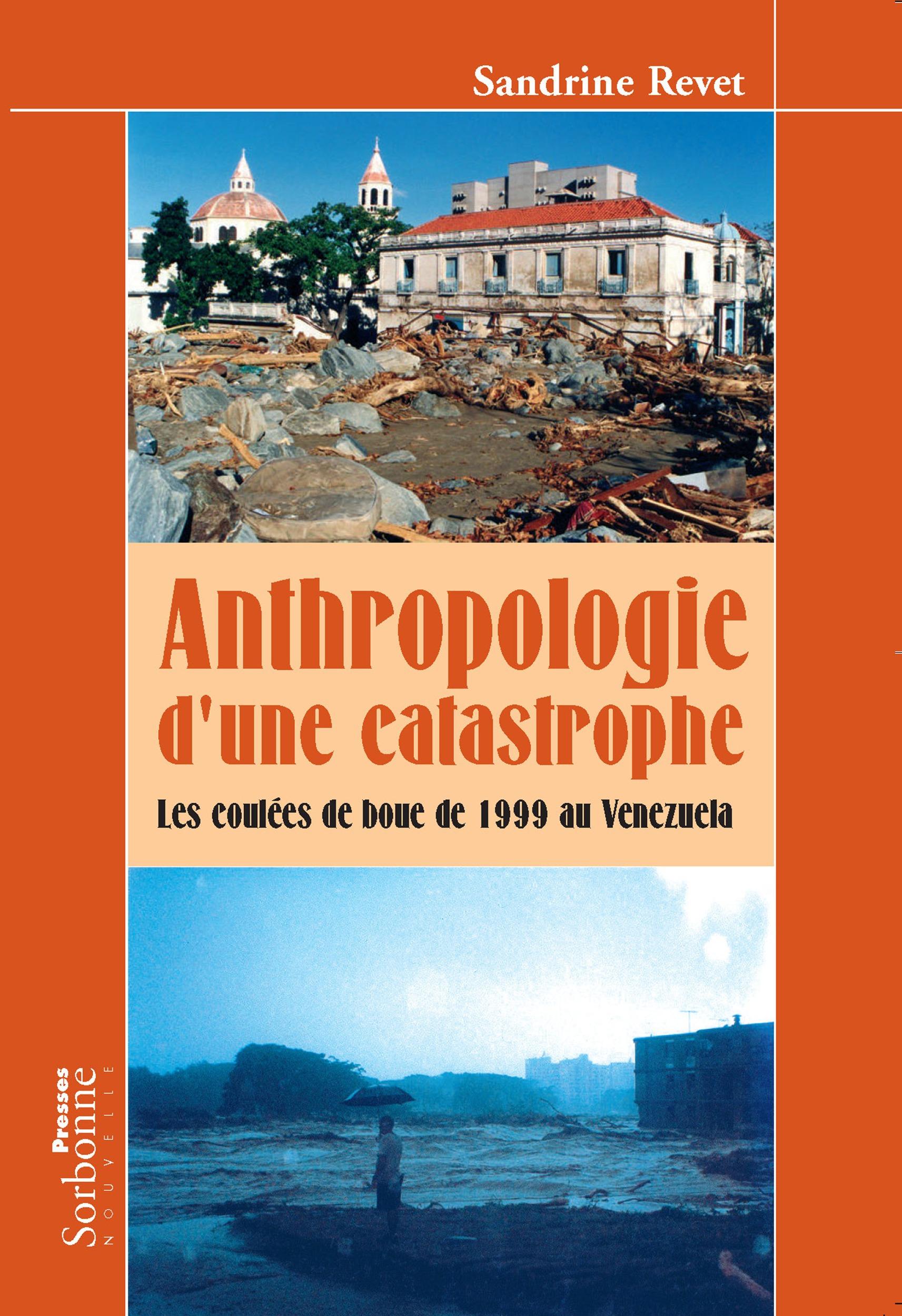Anthropologie d'une catastrophe ; les coulées de boue de 1999 au Vénézuela