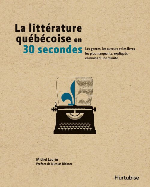 La litterature quebecoise en 30 secondes