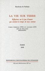 Couverture de La Vie Sur Terre T. 1 Et T. 2 - Suivi De Deux Notes Additionnelles