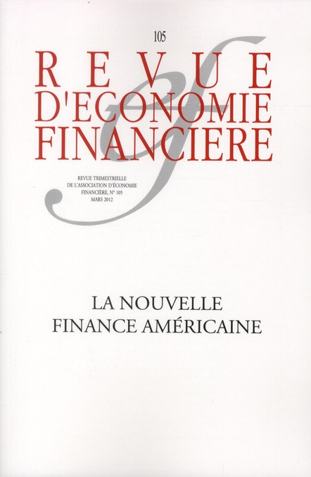 Revue D'Economie Financiere T.105; La Nouvelle Finance Americaine