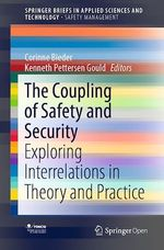 The Coupling of Safety and Security  - Corinne Bieder - Kenneth Pettersen Gould