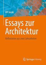 Essays zur Architektur  - Ulf Jonak