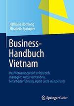 Business-Handbuch Vietnam  - Nathalie Homlong - Elisabeth Springler