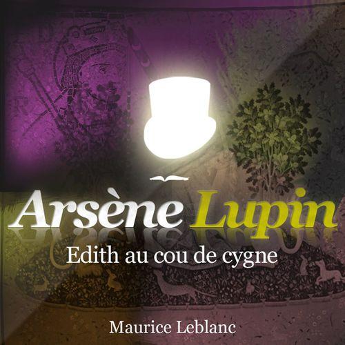 Arsène Lupin - Édith au cou de cygne