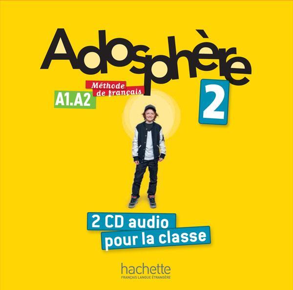 Adosphere 2 : cd audio classe (x2)