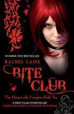 Vente Livre Numérique : Bite Club: The Morganville Vampires Book Ten  - Caine Rachel