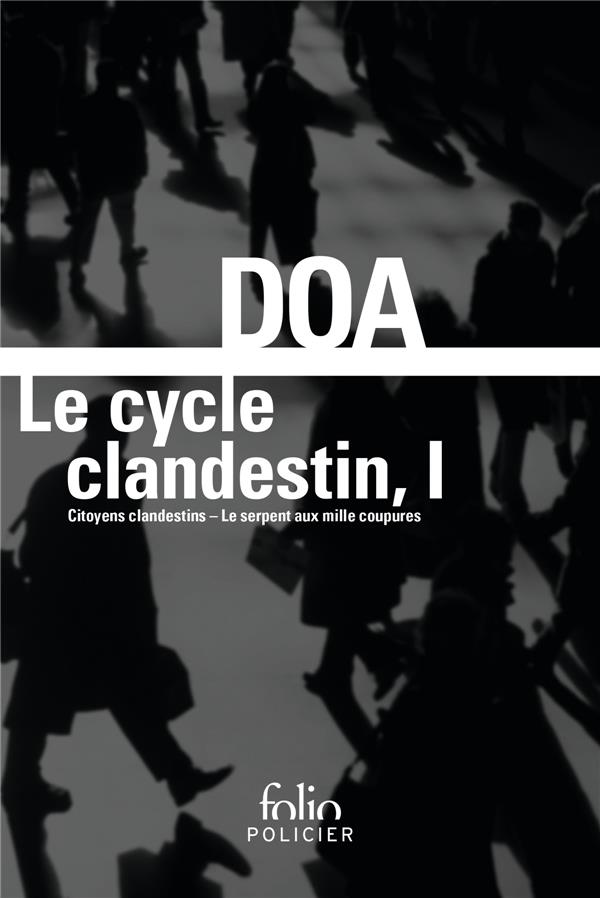 Le cycle clandestin t.1