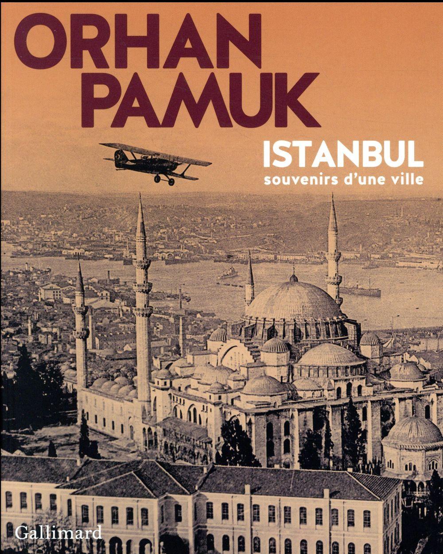 Istanbul ; souvenirs d'une ville