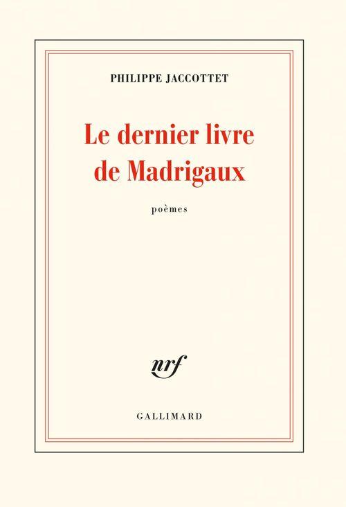 Le dernier livre de Madrigaux