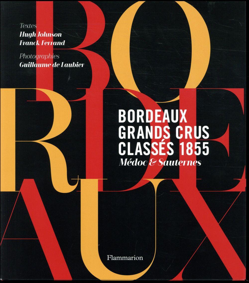 Bordeaux : grands crus classés 1855  ; Médoc et Sauternes
