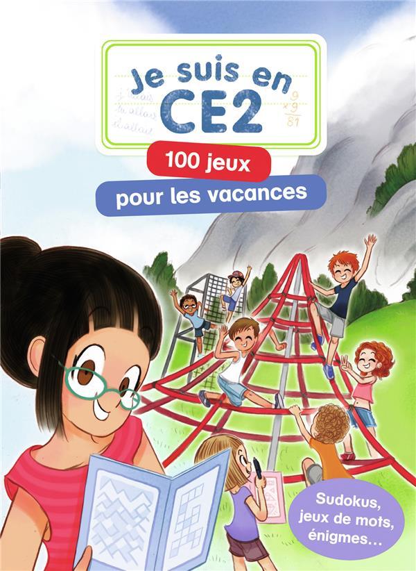Je suis en CE2 ; 100 jeux pour les vacances
