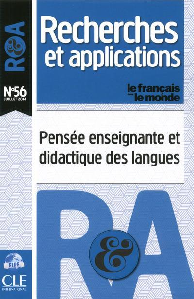 Recherches et applications n.56 ; pensee enseignante et didactique des langues