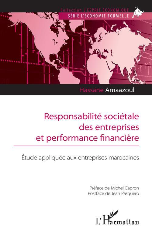 Responsabilité sociétale des entreprises et performance financière ; étude appliquée aux entreprises marocaines