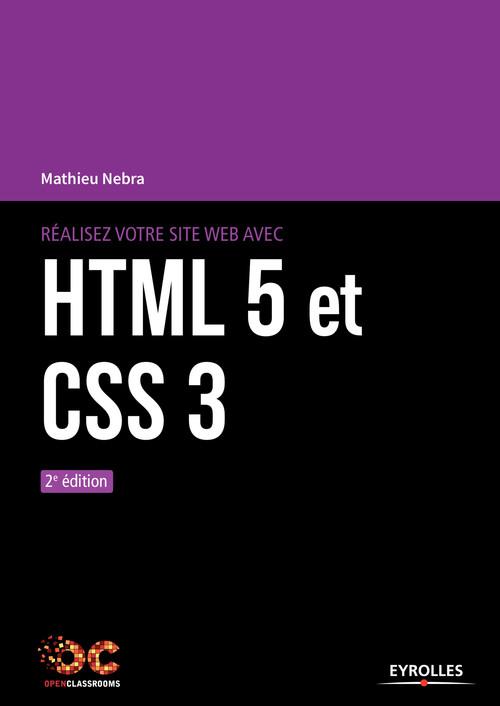 Realisez votre site web avec html 5 et css 3 (2e édition)