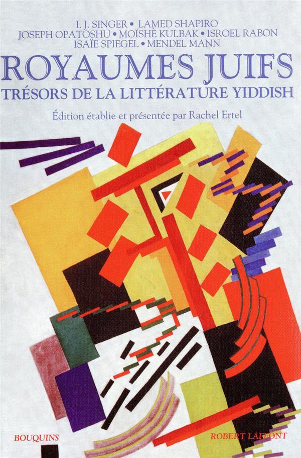 Royaumes juifs t.2 ; trésors de la littérature yiddish