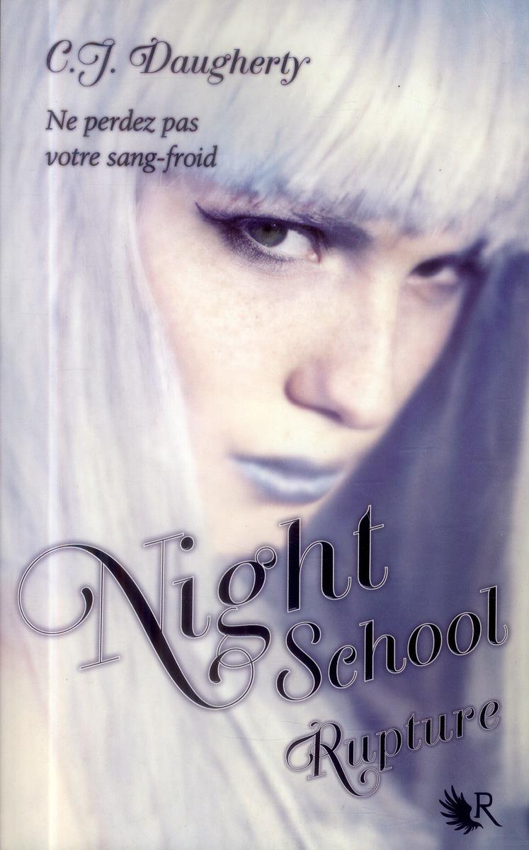 Night school T.3 ; rupture