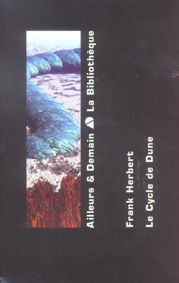 Le cycle de Dune ; COFFRET T.1 A T.5 ; Dune ; le messie de Dune ; les enfants de Dune ; l'empereur dieu de Dune ; les hérétiques de Dune ; la maison des mères