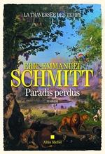 Vente Livre Numérique : La Traversée des temps - Paradis perdus - tome 1  - Éric-Emmanuel Schmitt