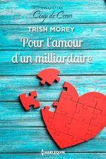 Vente EBooks : Pour l'amour d'un milliardaire  - Trish Morey
