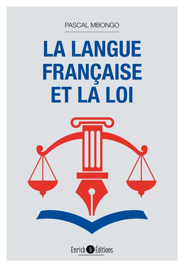 La Langue Francaise Et La Loi