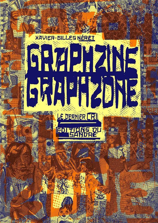 GRAPHZINE GRAPHZONE  -  LE DERNIER CRI