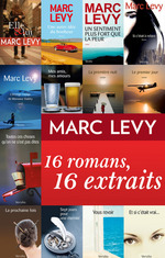 Vente Livre Numérique : Marc Levy : 16 romans, 16 extraits  - Marc LEVY