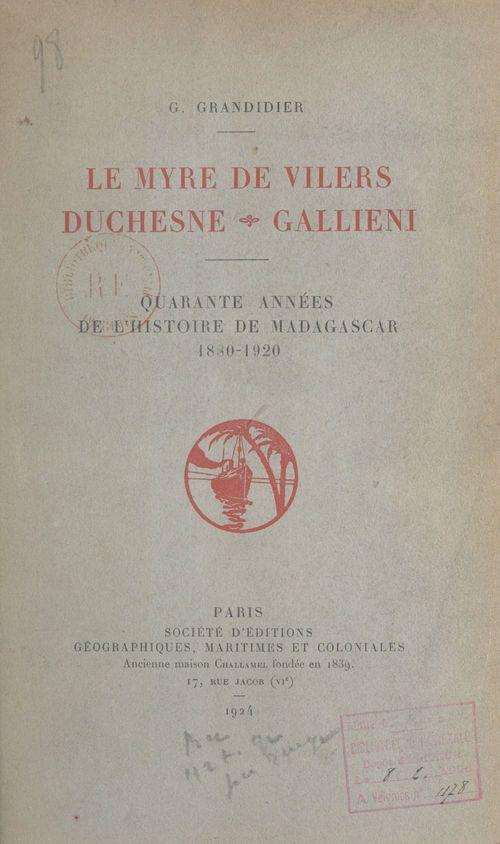 Le Myre de Vilers, Duchesne, Galliéni