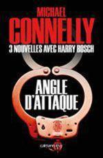 Vente Livre Numérique : Angle d'attaque - Nouvelles inédites  - Michael Connelly